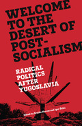 Welcome to the Desert of Post-Socialism: Radical Politics After Y