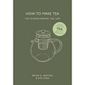 How to make Tea. The science behind the leaf