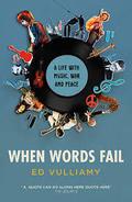 When Words Fail - Vulliamy, Ed