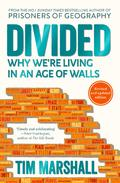 Divided : Why We´re Living in an Age of Walls