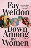 Down Among the Women