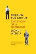 Benjamin and Brecht. The story of a friendship