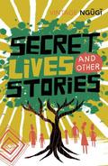 Secret Lives and Other Stories