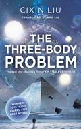The Three-Body Problem - Liu, Cixin