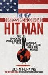 The New Confessions Of An Economic Hitman - Perkins, John