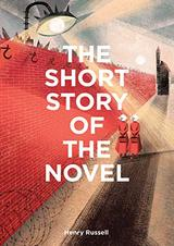 The Short Story of the Novel - Russell, Henry