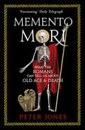 Memento Mori - Jones, Peter