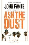 Ask the dust - Fante, John