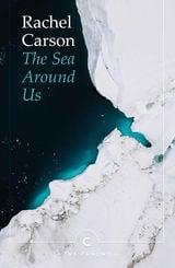The Sea Around Us - Carson, Rachel