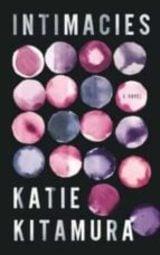 Intimacies - Kitamura, Katie