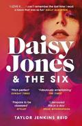 Daisy Jones and The Six - Reid, Taylor Jenkins