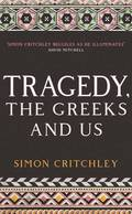 Tragedy: The Greeks and Us