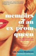 Memoirs of an ex-prom queen - Kates Shulma, Alix