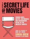 The Secret Lifes of Movies - Brew, Simon