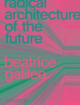 Radical Architecture of the Future - AAVV