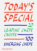 Today´s special. 20 Leading Chefs choose 100 Emerging Chefs - AAVV