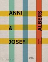 Anni & Josef Albers. Equal and Unequal - Fox Weber, Nicholas