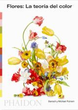 Flores: La teoría del color - Putnam, Darroch