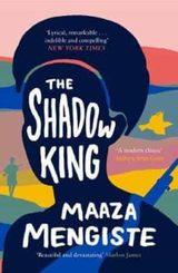 The Shadow King - Mengiste, Maaza