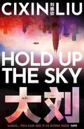 Hold up the sky - Liu, Cixin