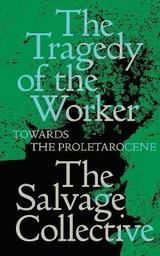 The Tragedy of the Worker - Allison, Jamie