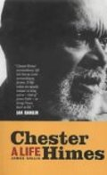 Chester Himes: A biography