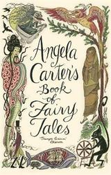 Angela Carter´s Book of Fairy Tales