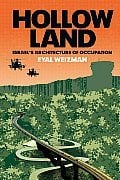 Hollow Land: Israel´s Architecture of Occupation
