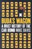Buda´s wagon. A brief history of the car bomb