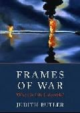 Frames of War. When Is Life Grievable? (hardback)