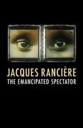 The Emancipated Spectator (Hardcover)