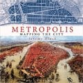 Metropolis. Mapping the City