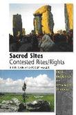 Sacred Sites - Contested Rites / Rights