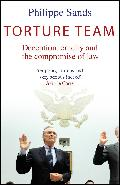 Torture Team: Deception, Cruelity and the Compromise of Law
