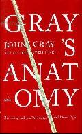 Gray´s Anatomy: Selected Writings