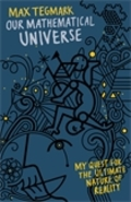Our Mathematical Universe: My Quest for the Ultimate Nature of Re