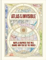 Atlas of the invisible - Cheshire & Uberti