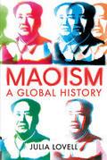 Maoism. A Global History