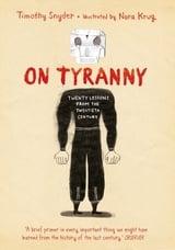 On Tyranny. Graphic edition