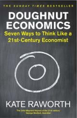 Doughnut Economics - Raworth, Kate