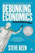Debunking Economics: The Naked Emperor Dethroned