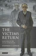 The victims Return. Survivors of the Gulag after Stalin