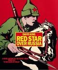 Red Star over Russia. A Visual History of the Soviet Union from 1