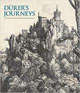 Dürer's Journeys. Travels of a Renaissance Artist -