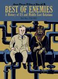 Best of Enemies: A History of US and Middle East Relations, Part