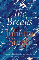 The Breaks - Singh, Julietta
