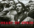 Heart of Spain: Robert Capa´s Photographs of the Spanish Civil Wa