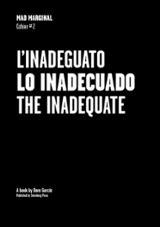 L´INADEGUATO / LO INADECUADO / THE INADEQUATE - García, Dora