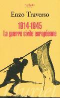 1914-1945 La guerre civile européenne