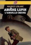 Arsène lupin, l´aiguille creuse